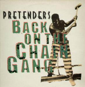Back on the Chain Gang The Pretenders