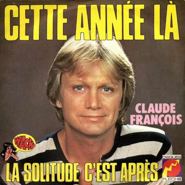 Tab Et Paroles De Cette Année-là De Claude François