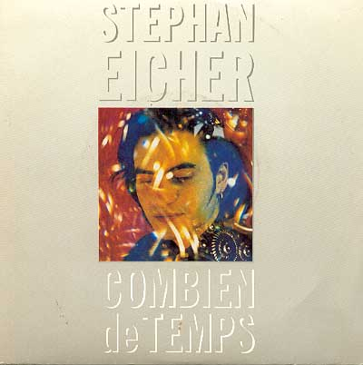 Combien de temps Stephan Eicher