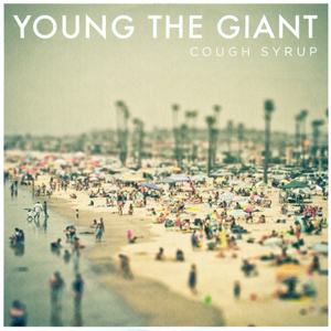 Cough Syrup Young the Giant