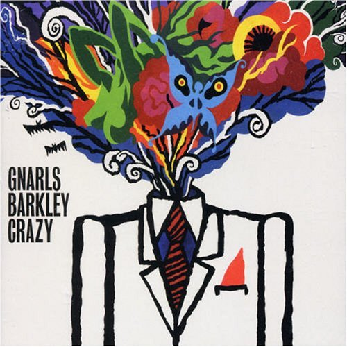 Crazy Gnarls Barkley