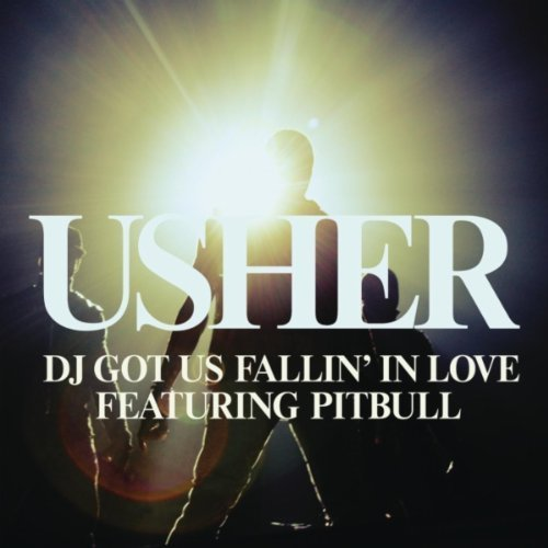 DJ Got Us Falling in Love Again Usher