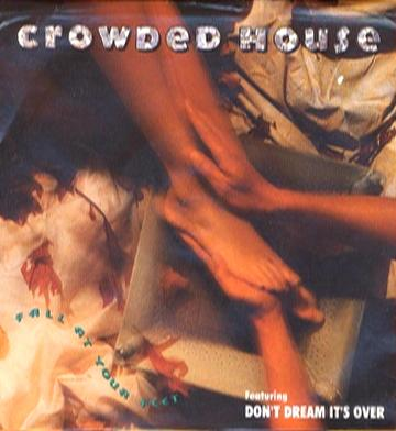 Fall At Your Feet Crowded House