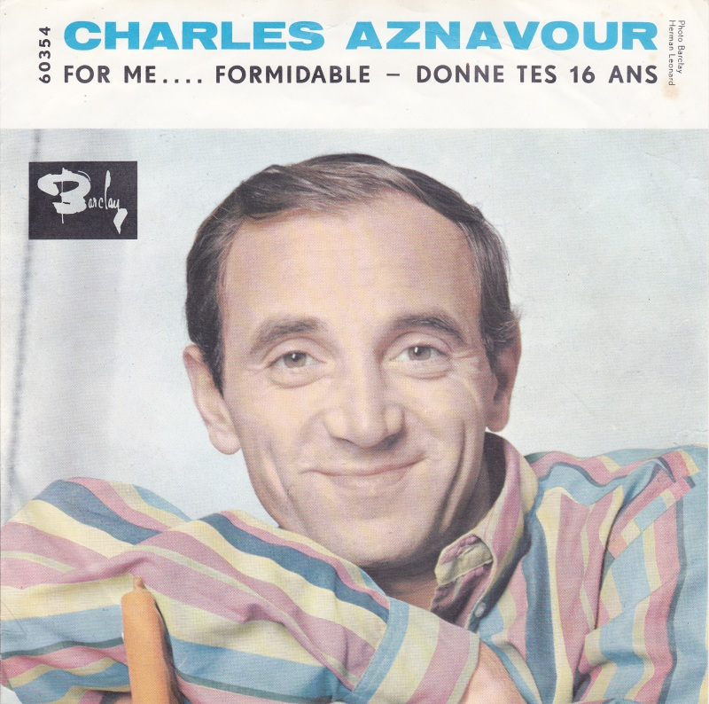 For Me… formidable Charles Aznavour