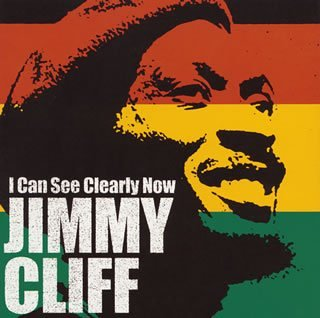 I Can See Clearly Now Jimmy Cliff