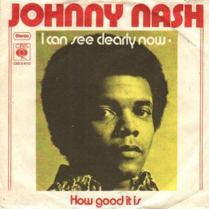 I Can See Clearly Now Johnny Nash