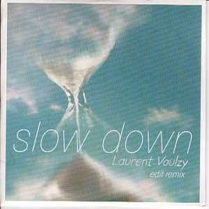Slow Down Laurent Voulzy