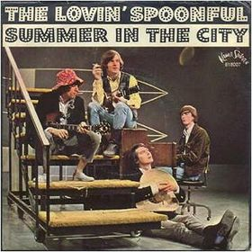 Summer in the City The Lovin' Spoonful
