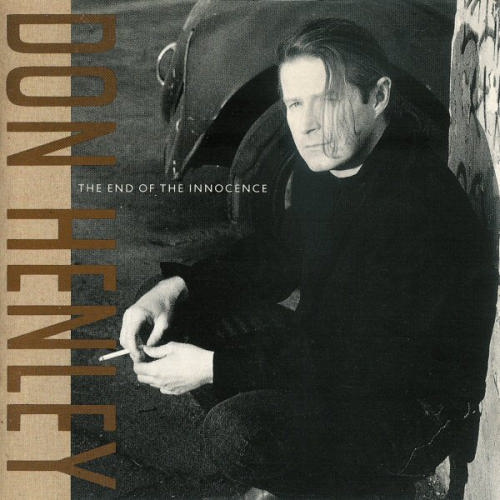 The End of the Innocence Don Henley