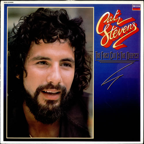 The First Cut Is the Deepest Cat Stevens