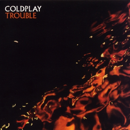 Trouble Coldplay