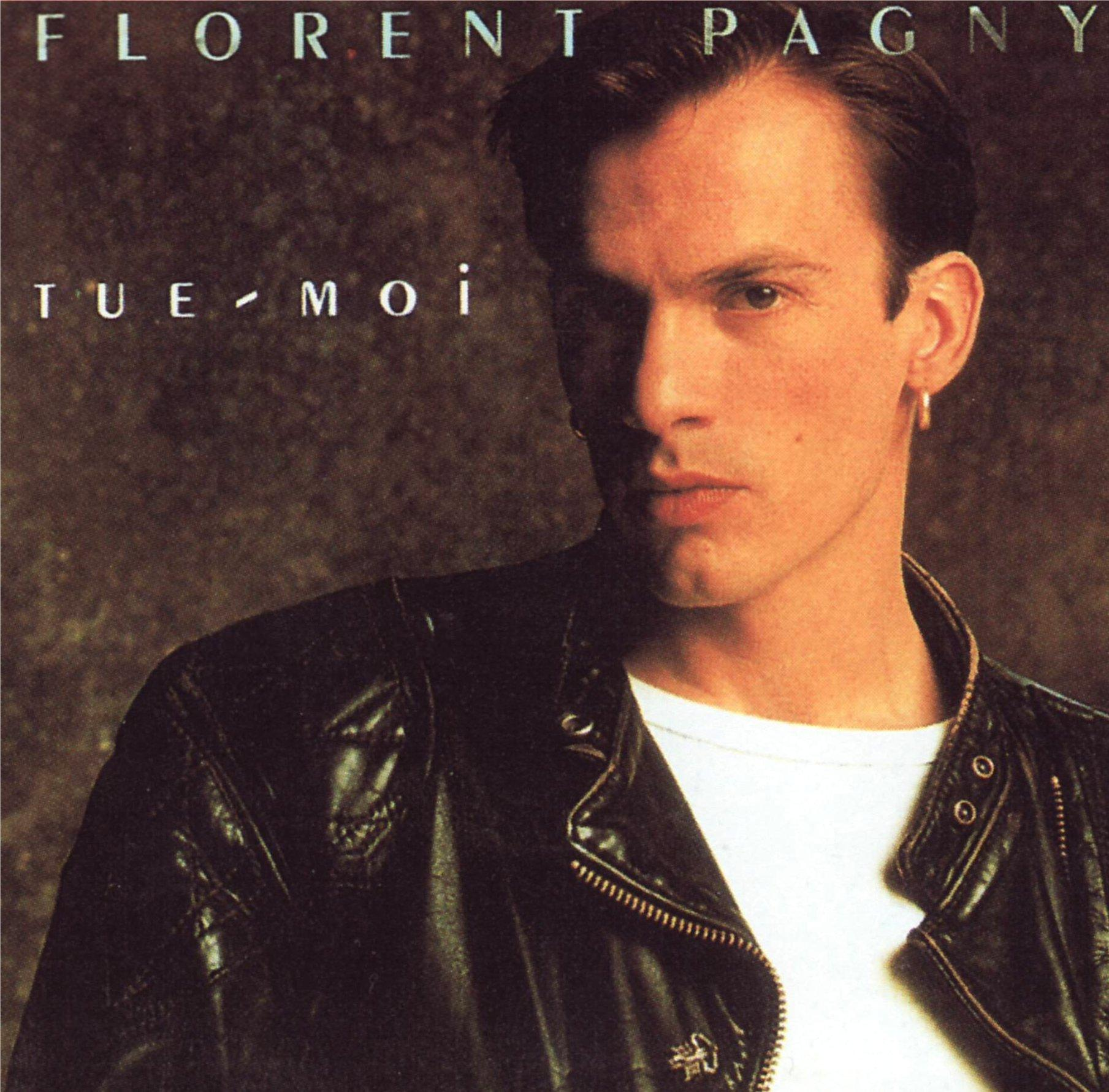 Tue moi Florent Pagny