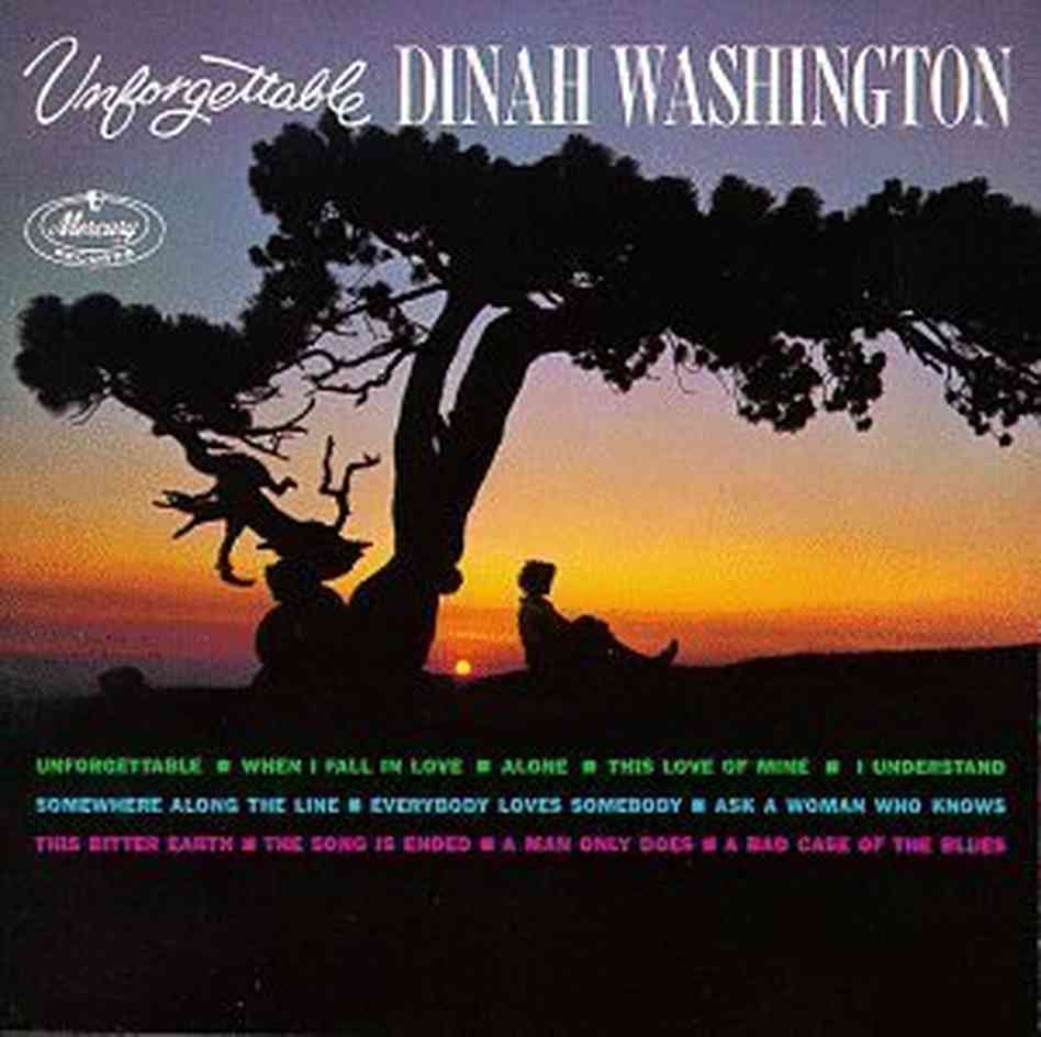 Unforgettable Dinah Washington