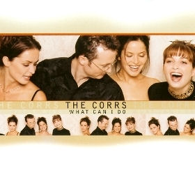 What Can I Do The Corrs