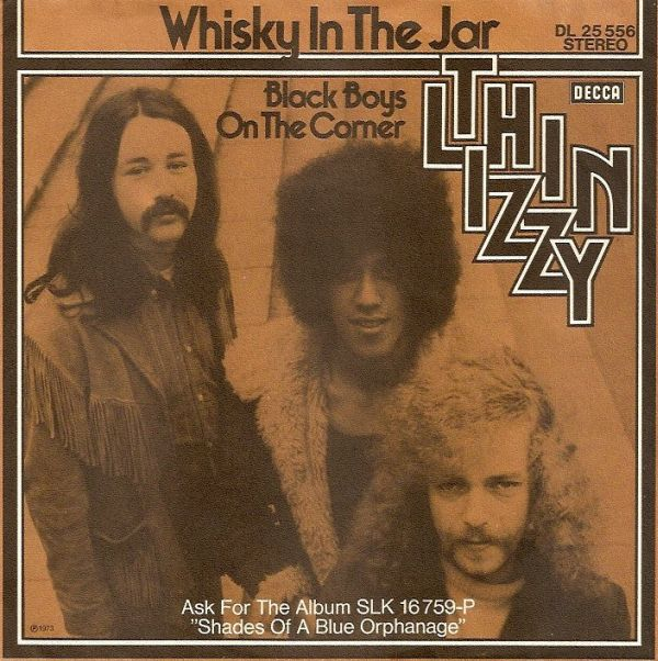 Whiskey in the Jar Thin Lizzy