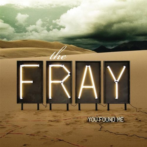 You Found Me The Fray